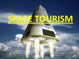 What is Space Tourism?